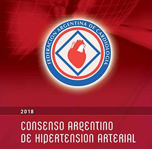 Consenso Argentino de Hipertensión Arterial 2018