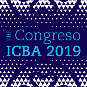 Pre-Congreso ICBA 2019